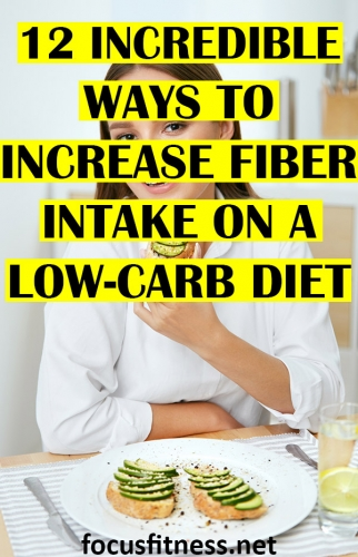 In this article, you will discover how you can increase fiber intake on a low-carb diet for weight loss and optimal health #fiber #lowcarb #diet #focusfitness