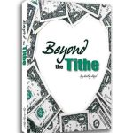 Beyond the Tithe 400