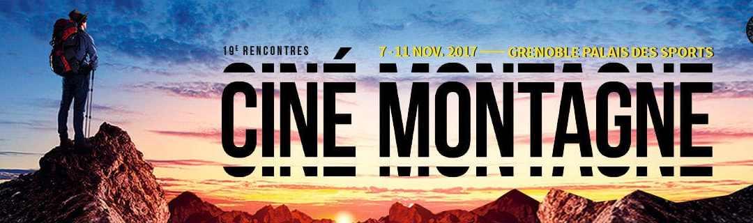 Le FODACIM aux Rencontres Cinémontagne de Grenoble 2017