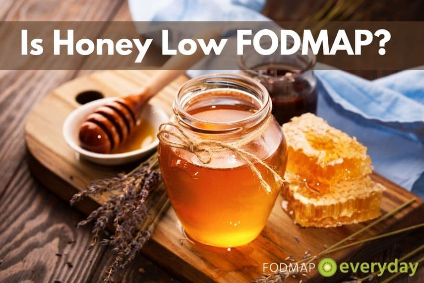 Is Honey Low FODMAP? - FODMAP Everyday