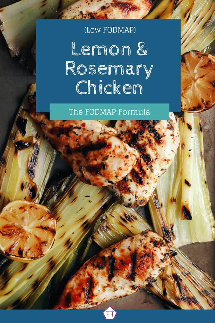 Low FODMAP Lemon and Rosemary Chicken Breasts on Roasted Leeks