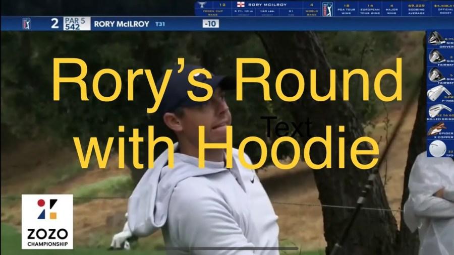 Rory Mcilroy round with Hoodie at ZOZO CHAMPIONSHIP 2020 ...