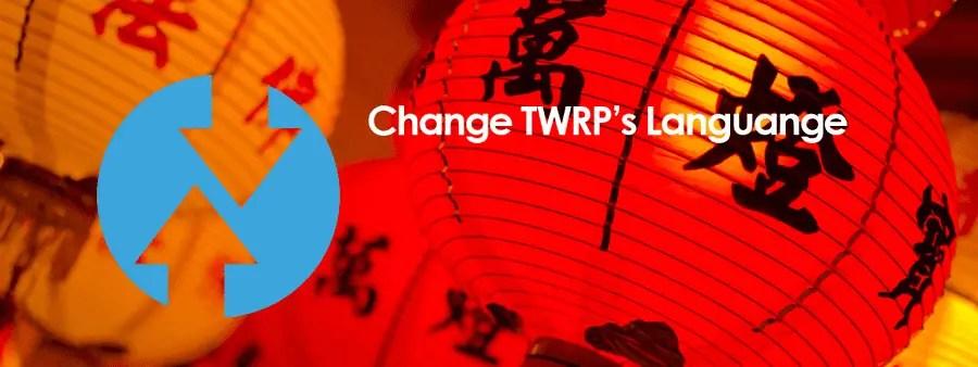 Cara Ganti Bahasa China ZCX TWRP By By ~ XM Ke Bahasa Inggris