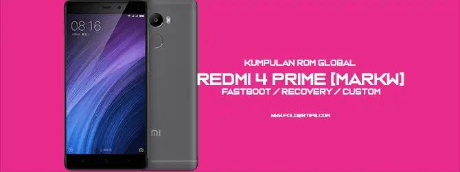 Redmi 4 Prime [Markw] : Kumpulan ROM MIUI 8/9/10 Global