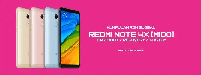 ROM Global Redmi Note 4X (Mido)