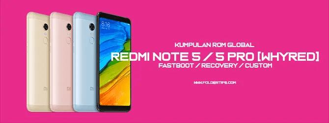 Redmi Note 5 Pro : Kumpulan ROM