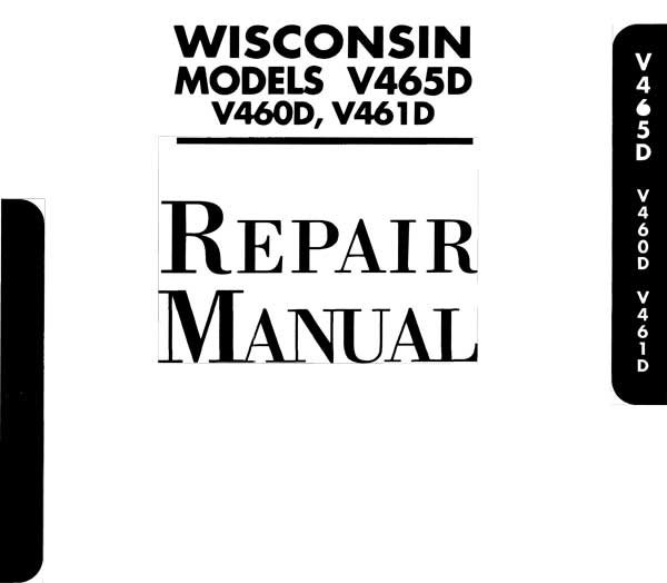 Wisconsin V460D / V461D / V465D Service Manual