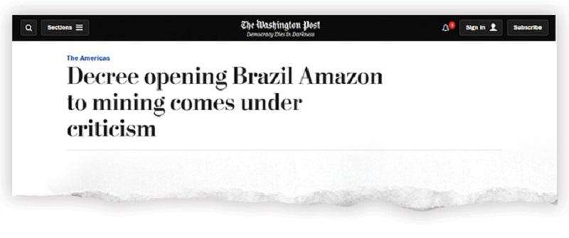 The Washington Post' (EUA): Decreto abre Amazônia brasileira para mineração sob críticas (Reprodução/Reprodução)