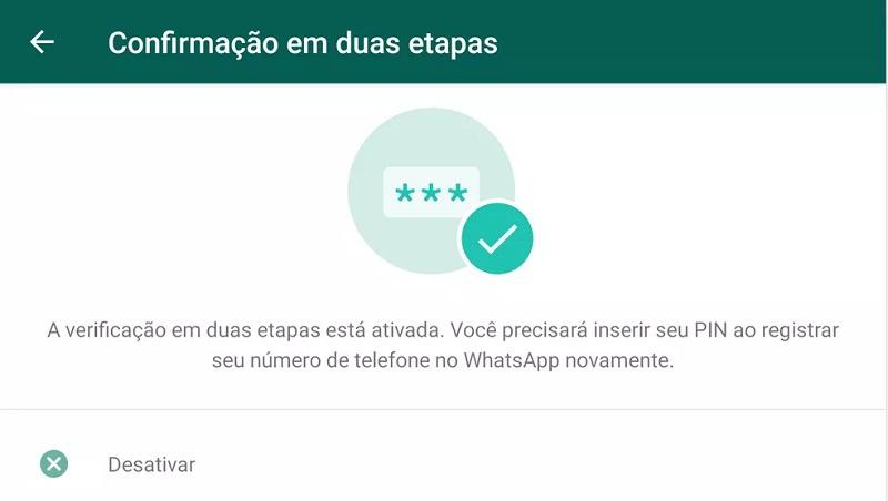 Confirmação em duas etapas do WhatsApp ajuda a impedir ataques que tentam roubar sua conta do aplicativo. — Foto: Reprodução