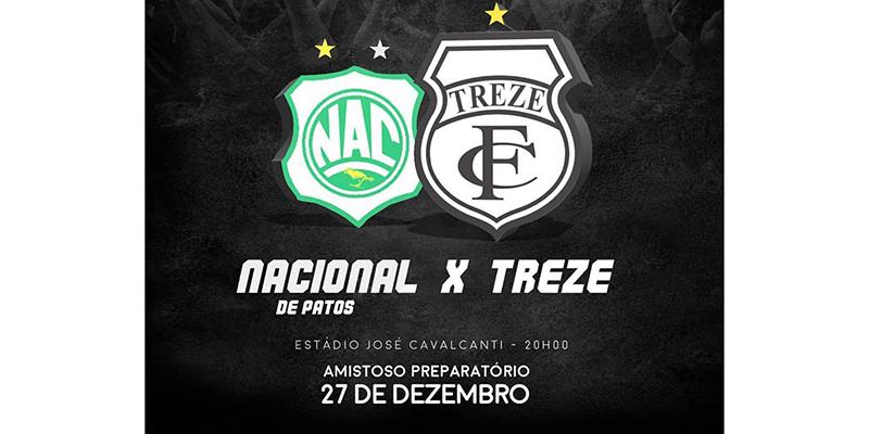 Nacional e Treze jogam amistoso hoje no Estádio José Cavalcanti