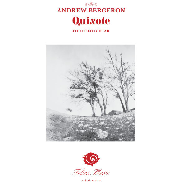 Andrew Bergeron - Quixote