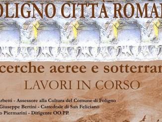 """""""Foligno città romana"""", il 14 novembre incontro sugli archeo-topografici"""