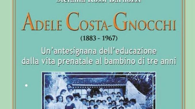 Libro di Stefania Rossi Barilozzi dedicato ad Adele Costa-Gnocchi