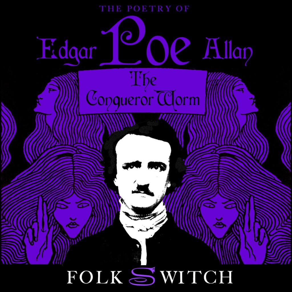 Folkswitch Album Cover The Conqueror Worm, Edgar Allan Poe's poetry