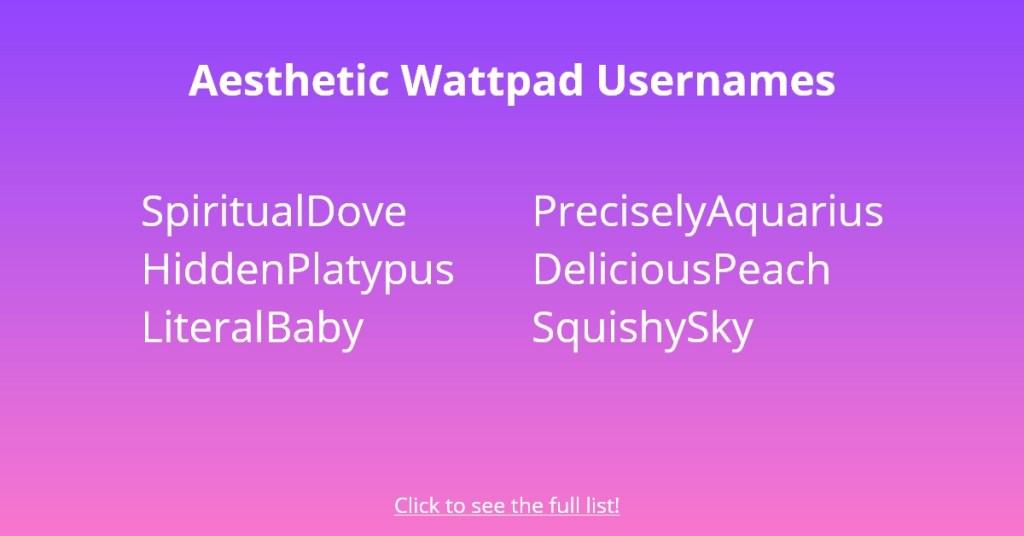 Aesthetic Wattpad Usernames