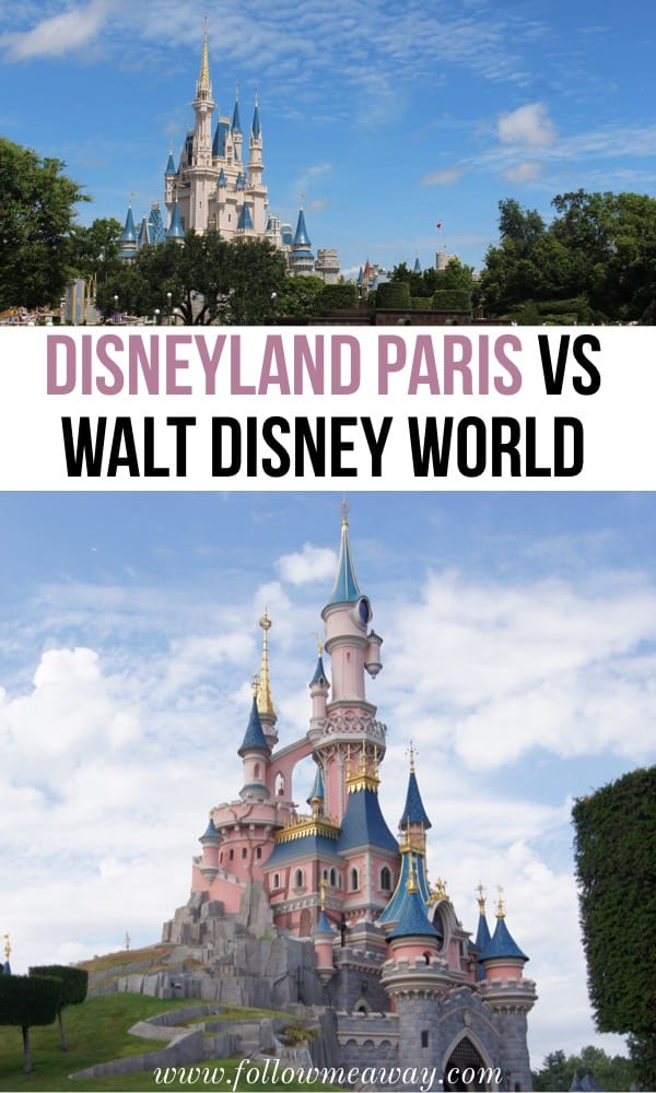 Disneyland paris Vs Walt Disney World | disneyland paris tips | visiting disneyland paris | disneyland paris things to do