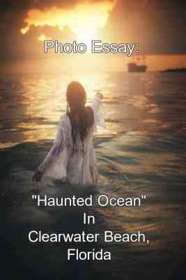 Haunted Ocean shot in Clearwater Beach, Florida