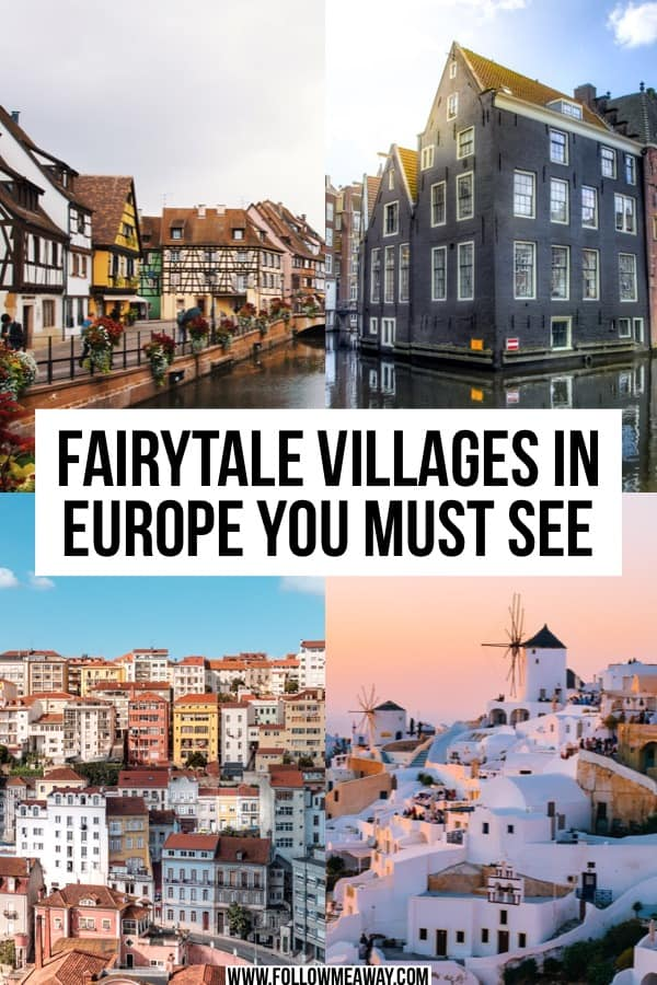 6 Fairytale Villages In Europe You Must See   Fairytale villages in Europe you must see   Europe travel tips   cute towns in Europe   best cities in Europe   where to visit in Europe   best European cities you must see