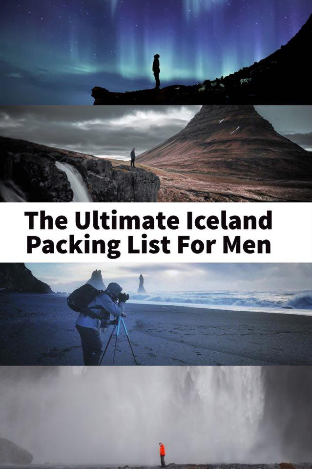 The Ultimate Iceland Packing List For Men | What To Pack For A Trip To Iceland | Top Things To Bring To Iceland | What Clothes To Wear In Iceland | Best Iceland Packing Guide | Iceland Travel Tips | Tips for planning a trip to iceland