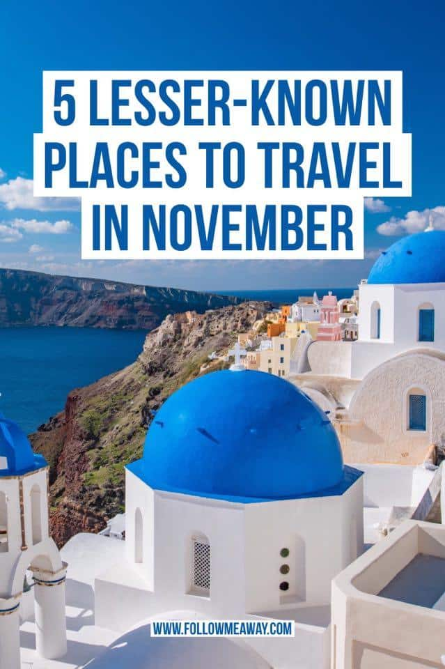 Top 5 November Travel Destinations To Visit This Fall | Where To Travel In November | Fall Travel Destinations | What To Pack For A Trip In November | November Holiday Travel Locations | Best Places To Go In November