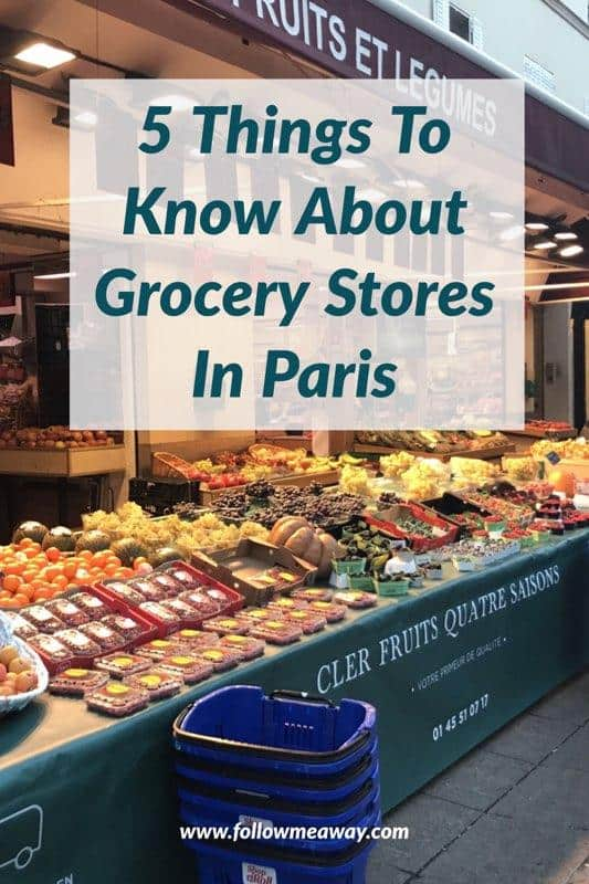 04b09eabc 5 Things To Know About Grocery Stores In Paris | Best Paris Travel Tips |  Paris