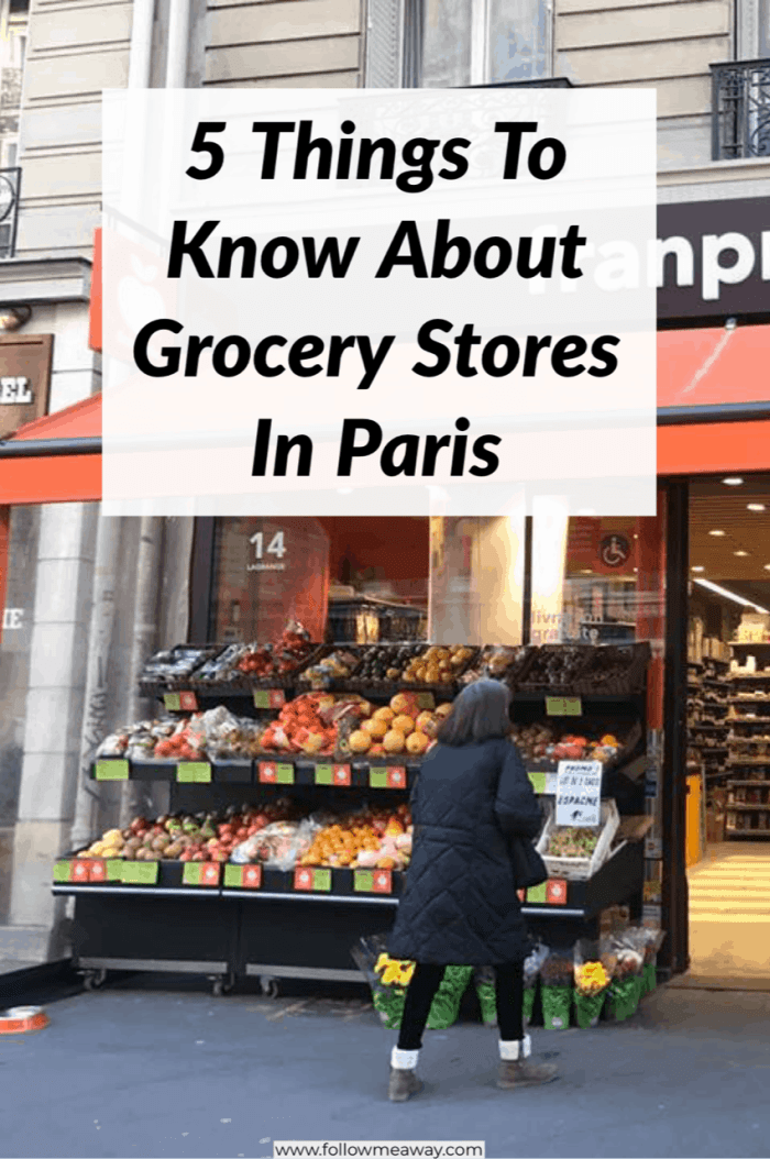 8052cde59 5 Things To Know About Grocery Stores In Paris | How to travel Paris on a
