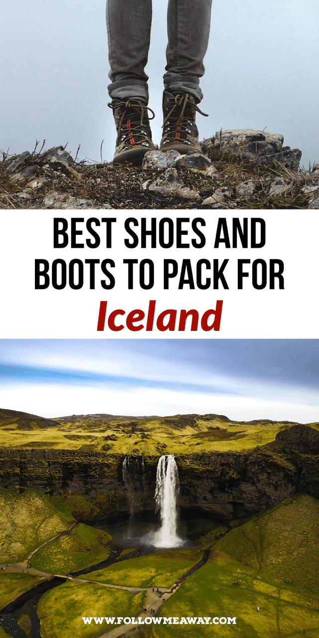 Best Hiking Boots For Iceland in Winter Or Summer - Follow
