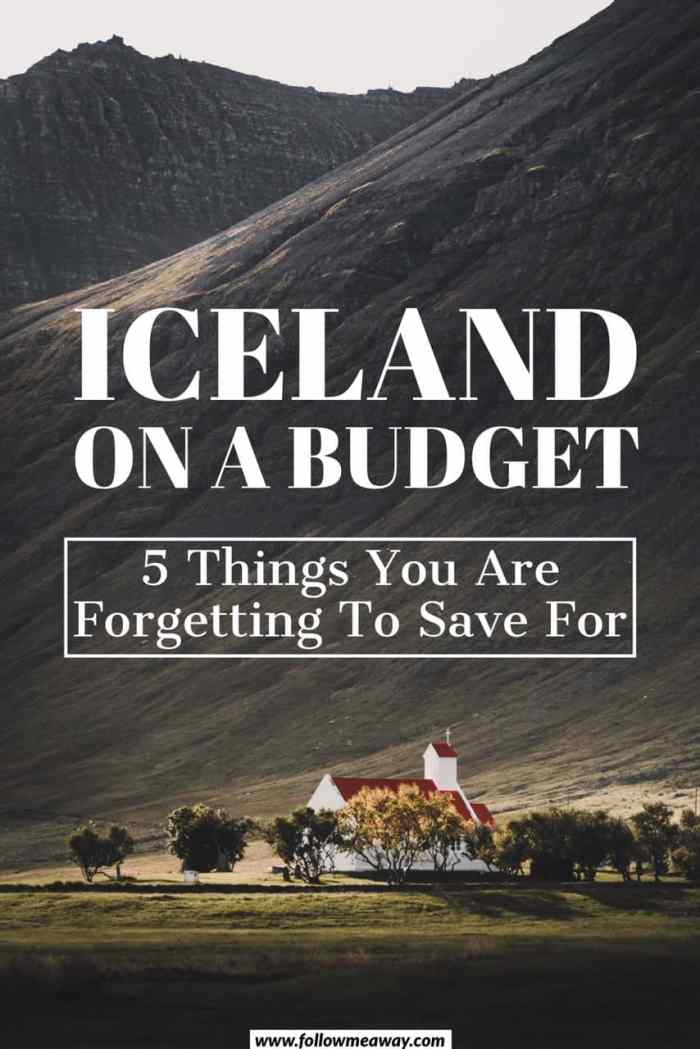 Iceland On A Budget: 5 Things You're Forgetting To Save For | cheap travel to iceland | budget iceland travel tips | travel to iceland on a budget | save money in Iceland | travel to iceland | budget iceland travel tips