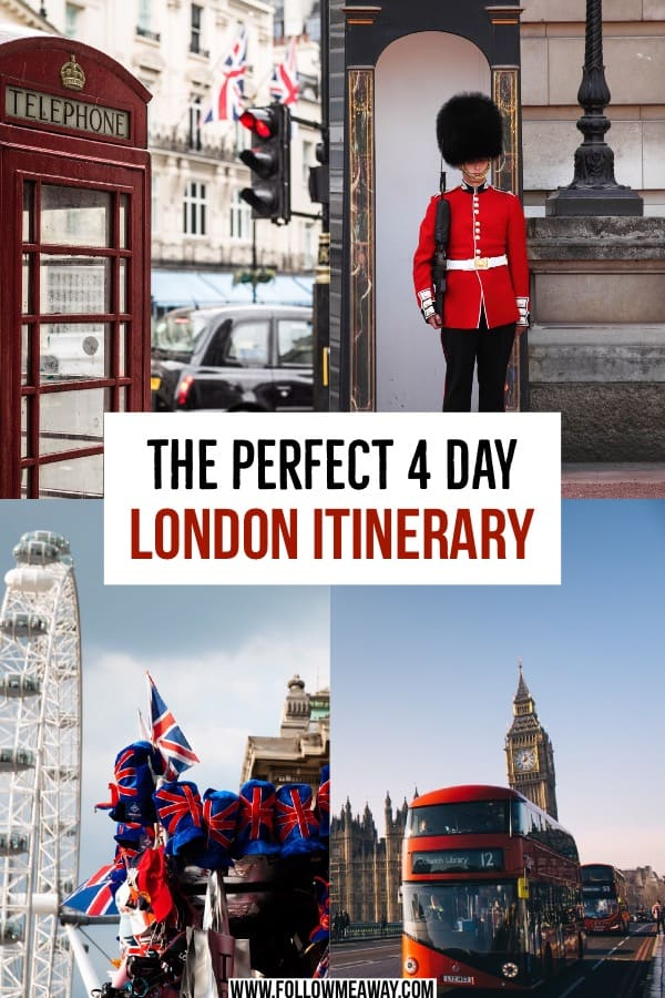 The Best 4 Day London Itinerary For First Time Visitors | Planning the perfect London itinerary | what to do on your London itinerary | planning your 4 days in london itinerary | best things to do on your London itinerary to see london in 4 days #london #itinerary