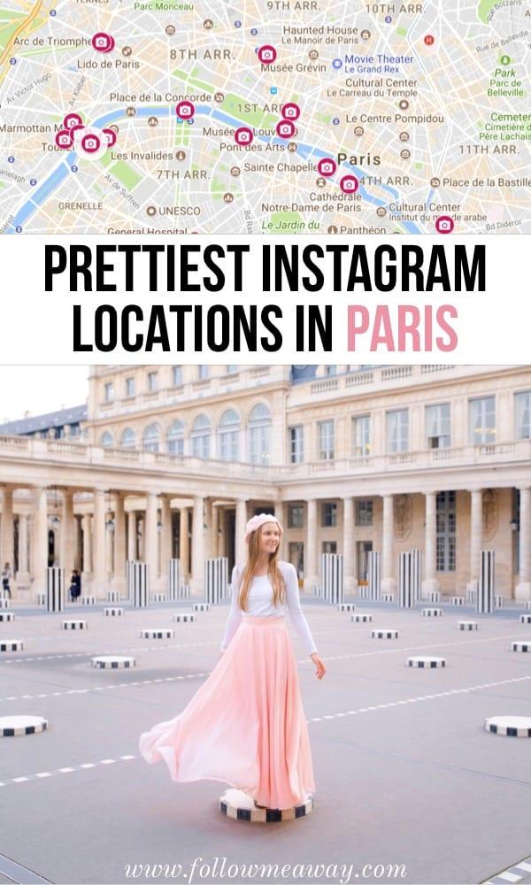 Prettiest Instagram Locations In Paris | Best Paris photography spots | Instagram spots in Paris | Paris photo locations | map of paris things to do | Paris travel tips | best things to do in paris for photography #paris #france #instagram