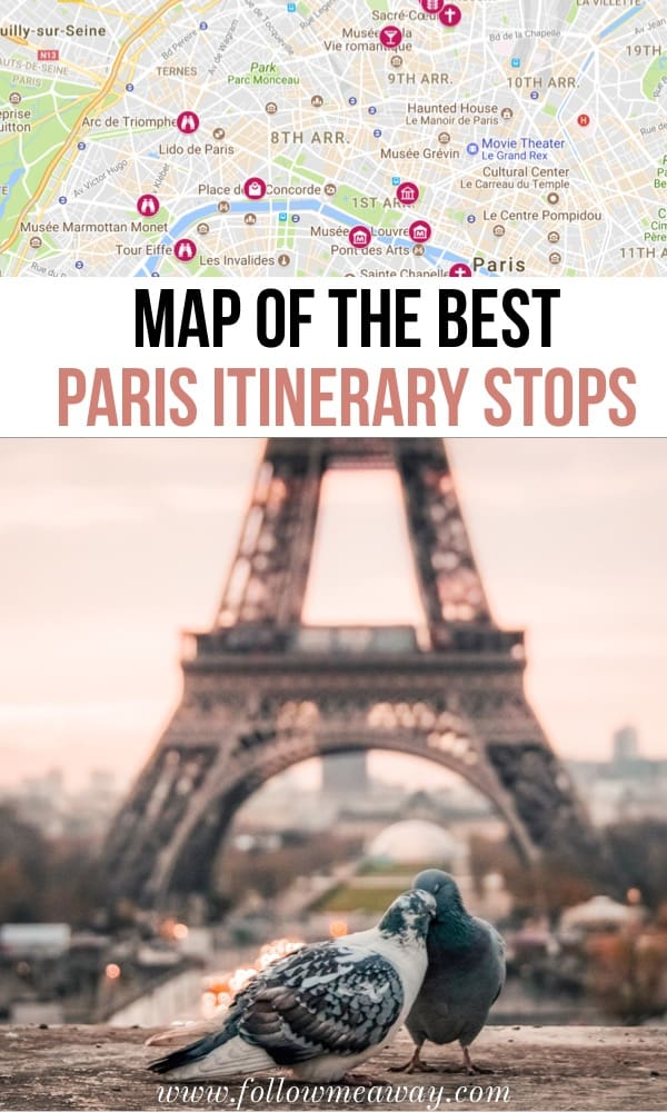 Map Of The Best Paris Itinerary Stops | 10 Stops To Include On The Perfect Paris Itinerary | Map of the best things to do in Paris | paris travel tips | what to do in Paris | top places to go in paris | paris city guide