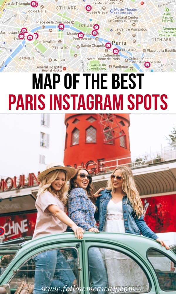 Map of the best Paris Instagram spots | Most instagrammable locations in Paris | Top 20 photography spots in paris | paris photography locations | paris travel tips | map of things to do in paris | Instagram paris photography locations