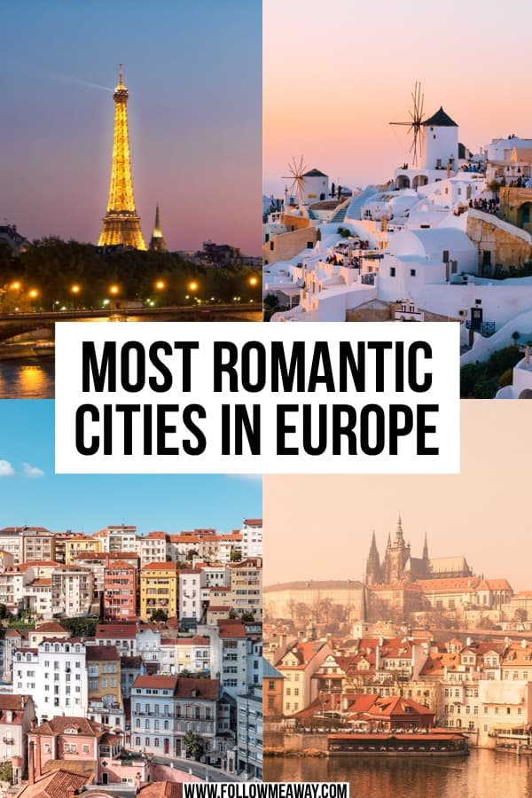 The Most Romantic Cities In Europe Every Couple Should Visit | best cities in europe to visit | best cities in europe | romantic locations in europe | where to go in europe for couples | most romantic european cities