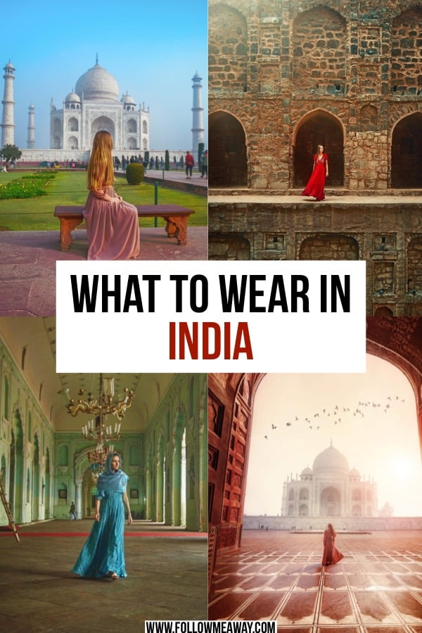 what to wear in india india packing list for women and men best clothes