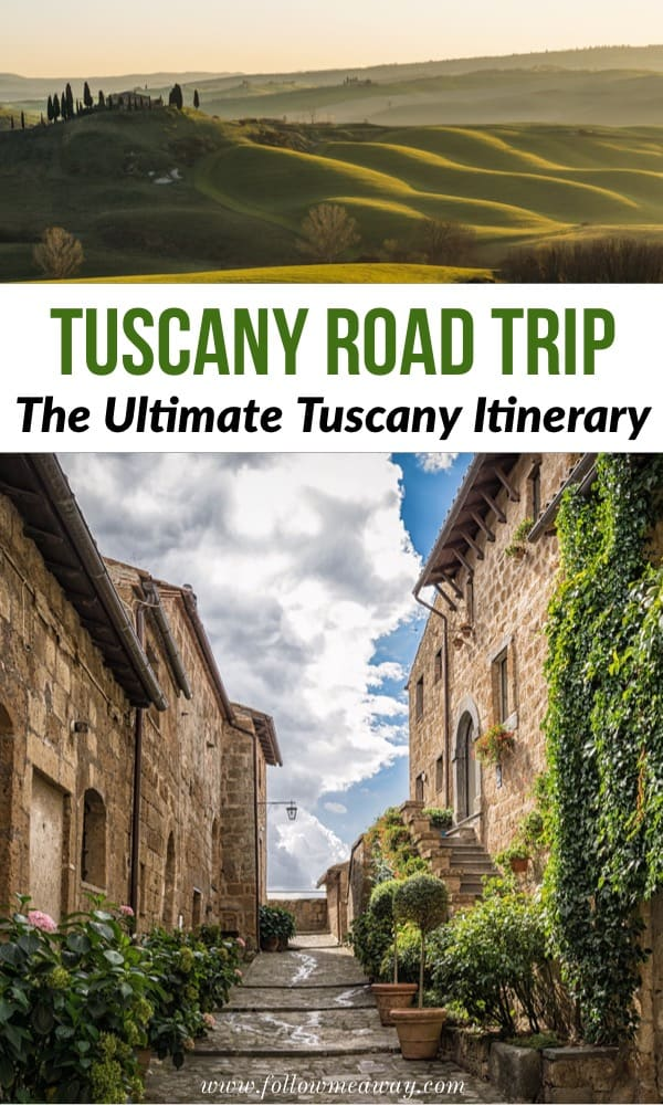 The Ultimate Tuscany Road Trip Itinerary | Road Trip Through Tuscany | How to plan your Tuscany Italy Itinerary | Planning your Tuscan trip | Tuscany Italy travel tips | traveling in Tuscany #tuscany #italy