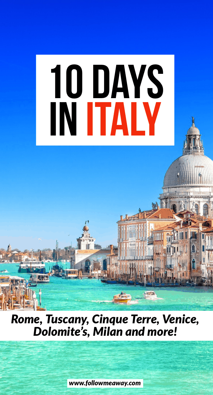 The Ultimate 10 Days In Italy Itinerary