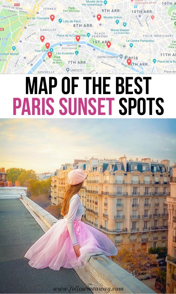Map Of The Best Paris Sunset Spots | Best things to do in Paris | Map of paris | where to watch the sunset in Paris | how to see the sunset in Paris | Paris travel tips | best things to do in Paris