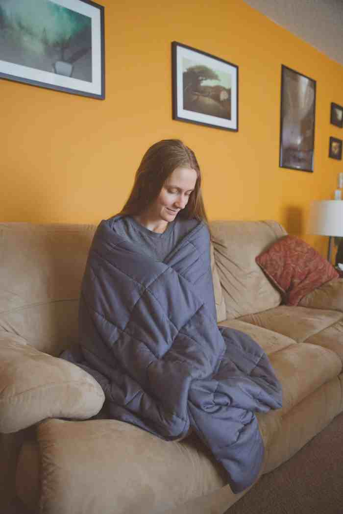 You can wrap yourself in a weighted blanket for adults