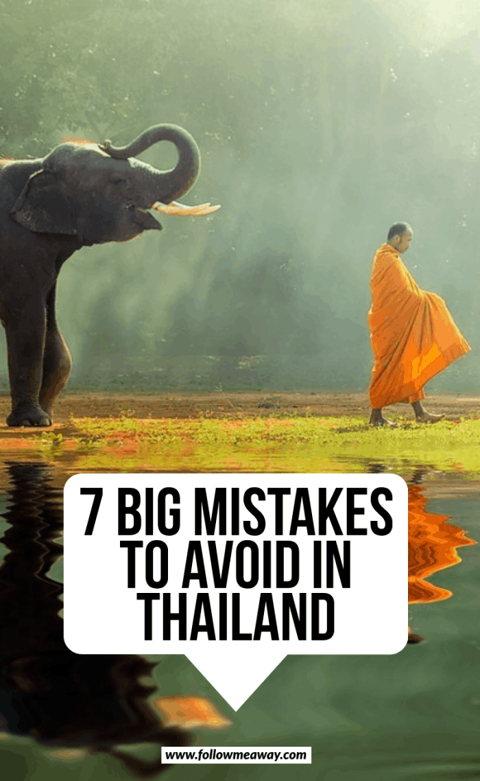 7 big mistakes to avoid in thailand