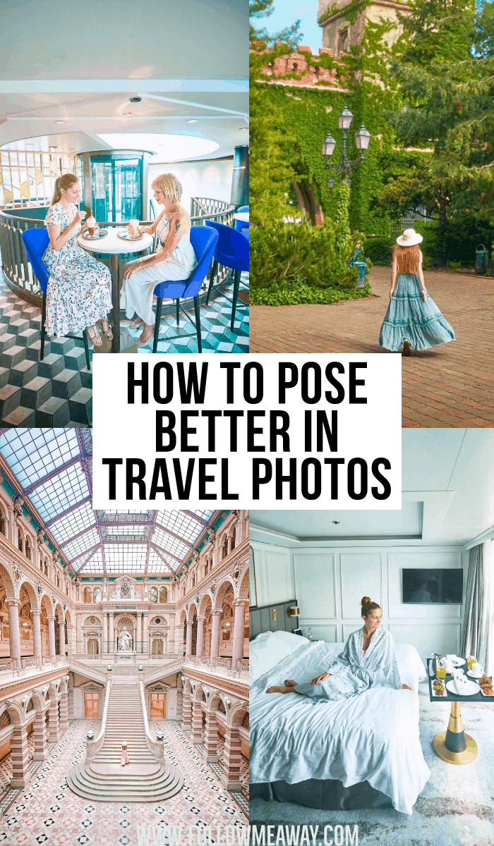how to ppse better in travel photos