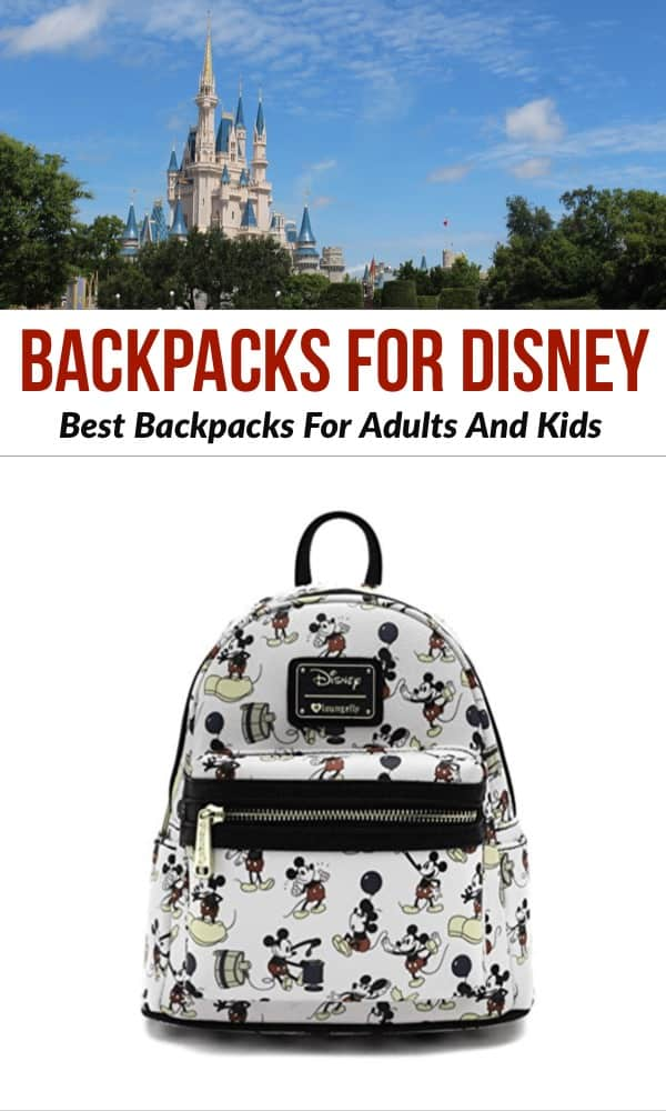 Best Backpacks For Disney For Adults And Kids | What to pack for Disney World and Disney Land | best backpack to add to your Disney packing list | Best disney backpacks to bring to the Disney parks | walt disney world packing list | how to pack for disney using a backpack