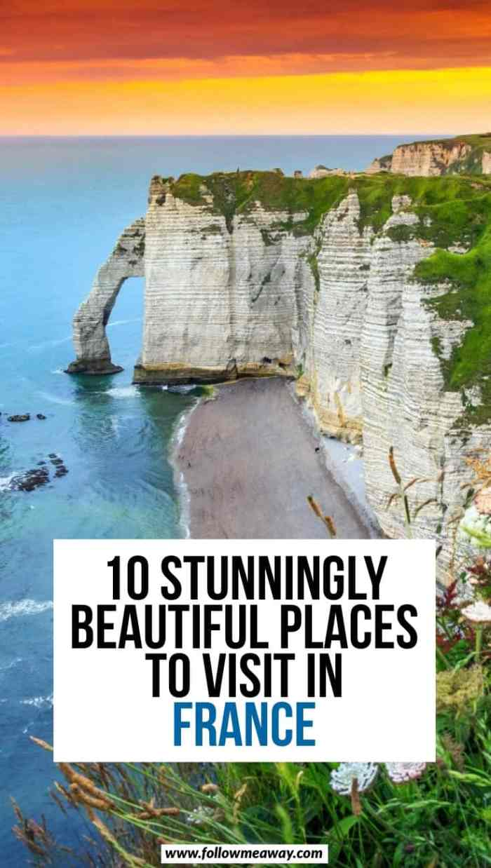 10 Stunningly Beautiful Places You Must Visit In Northern France