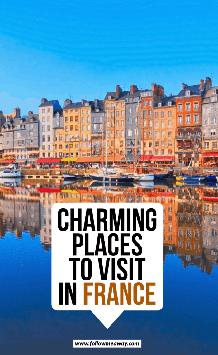 Charming places to visit in France