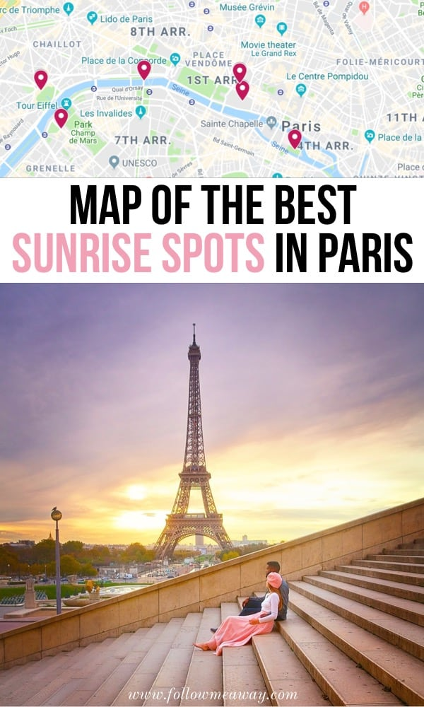 Map Of The Best Sunrise Spots In Paris   Dreamy Places To See The Sunrise In Paris   Best things to do in Paris   Paris travel tips   hidden gems in Paris   unique things to do in Paris