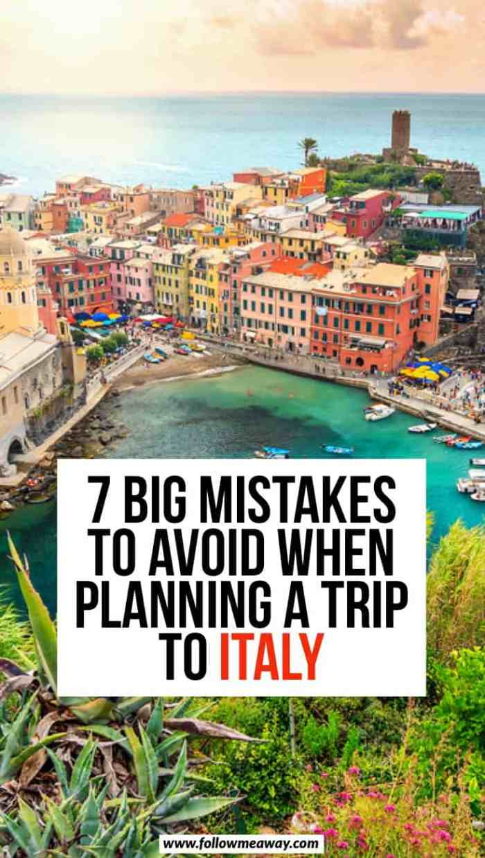 7 Big Mistakes To Avoid When Planning A Trip To Italy