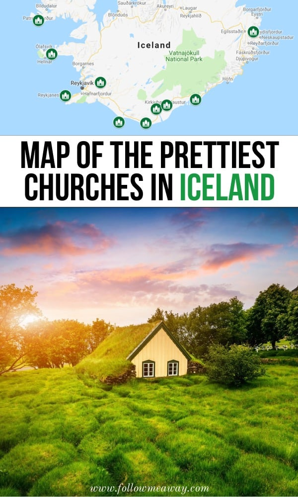 Map of the prettiest churches in Iceland   best Iceland churches   best photography locations in Iceland   photo spots in Iceland   Iceland travel tips   best things to do in Iceland