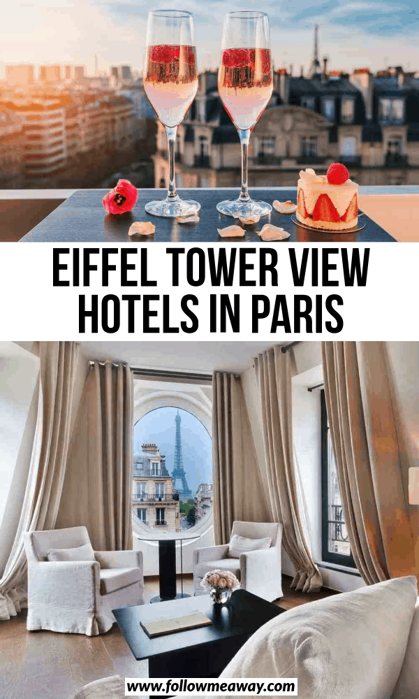 eiffel tower view hotels in paris