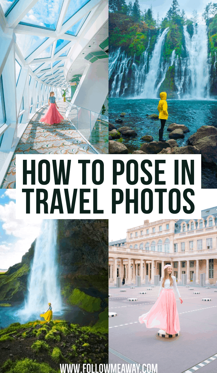 how to pose in travel photos