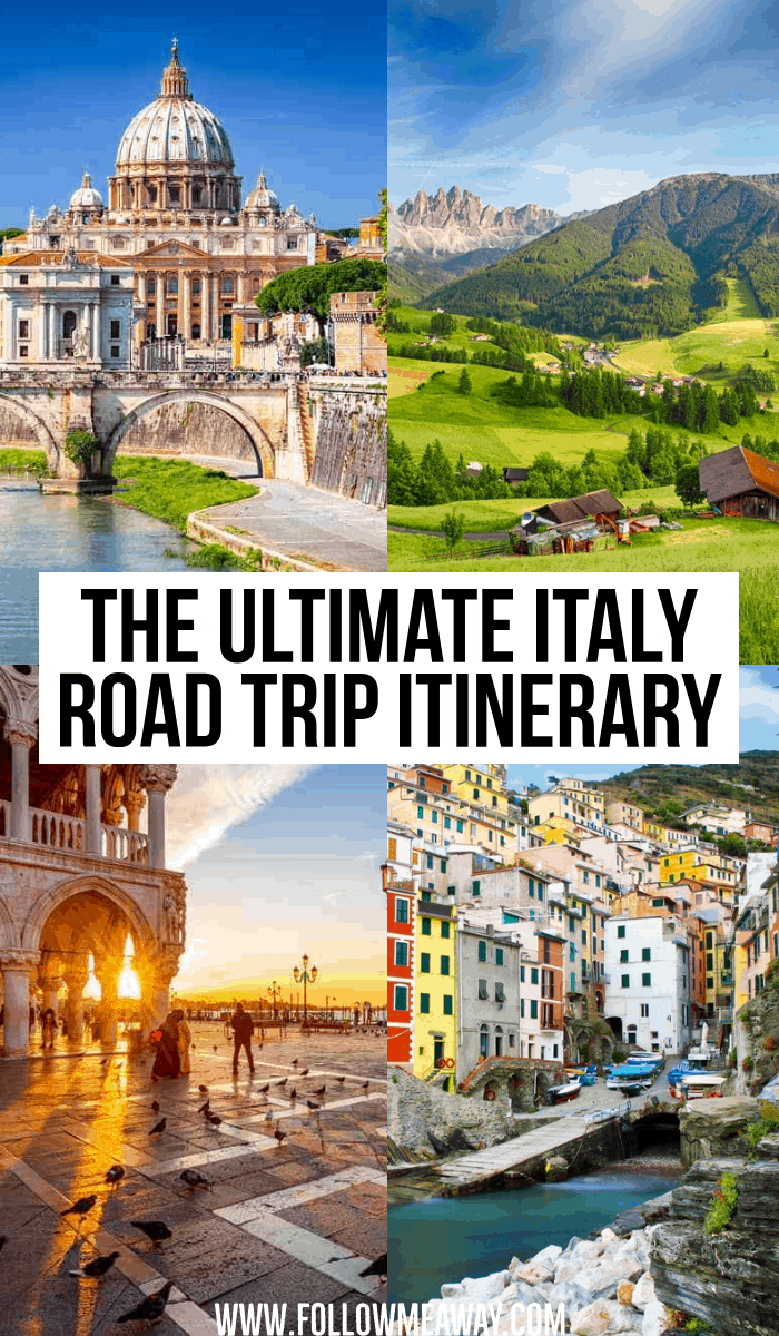 the ultimate italy road trip itinerary