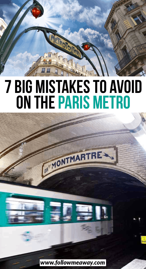 7 big mistakes to avoid on the paris metro